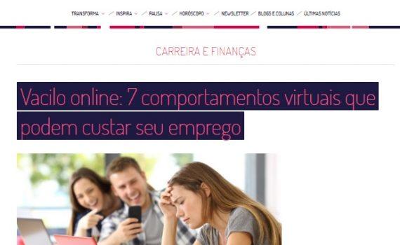 """Sol Santos – Universa UOL """"Vacilo Online: 7 Comportamentos virtuais que podem custar seu emprego"""""""
